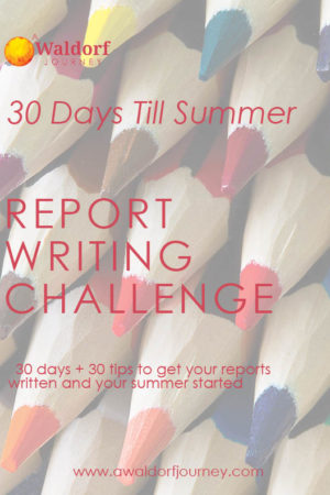 Waldorf 30 day report writing challenge