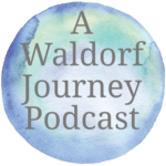 a waldorf journey podcast