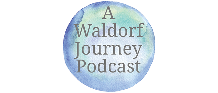 Waldorf podcast