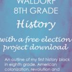 Waldorf 8th grade history