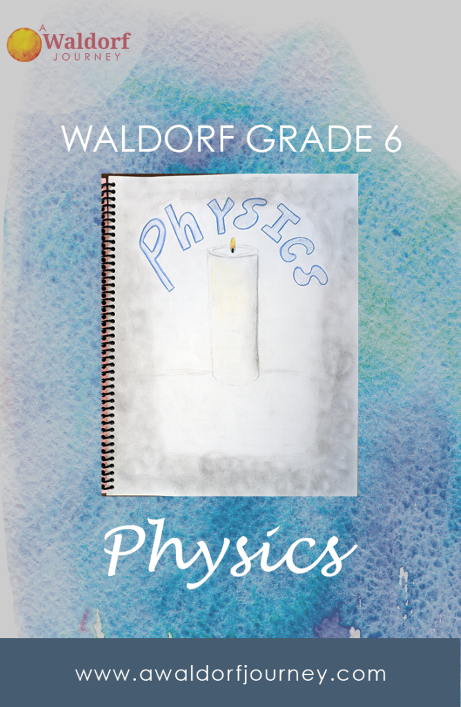 New Waldorf Physics Curriculum Guide!